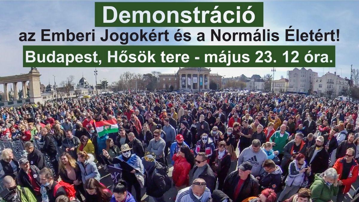 Demonstráció az Emberi Jogokért és a Normális Életért!
