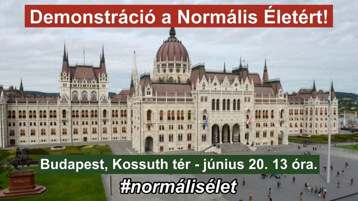 Demonstráció a Normális Életért!