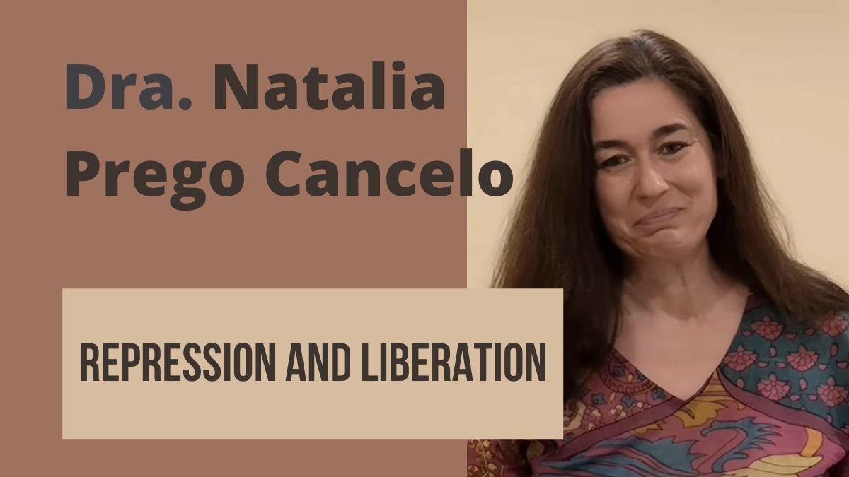 18-16 Dra. Natalia Prego Cancelo: Repression and liberation