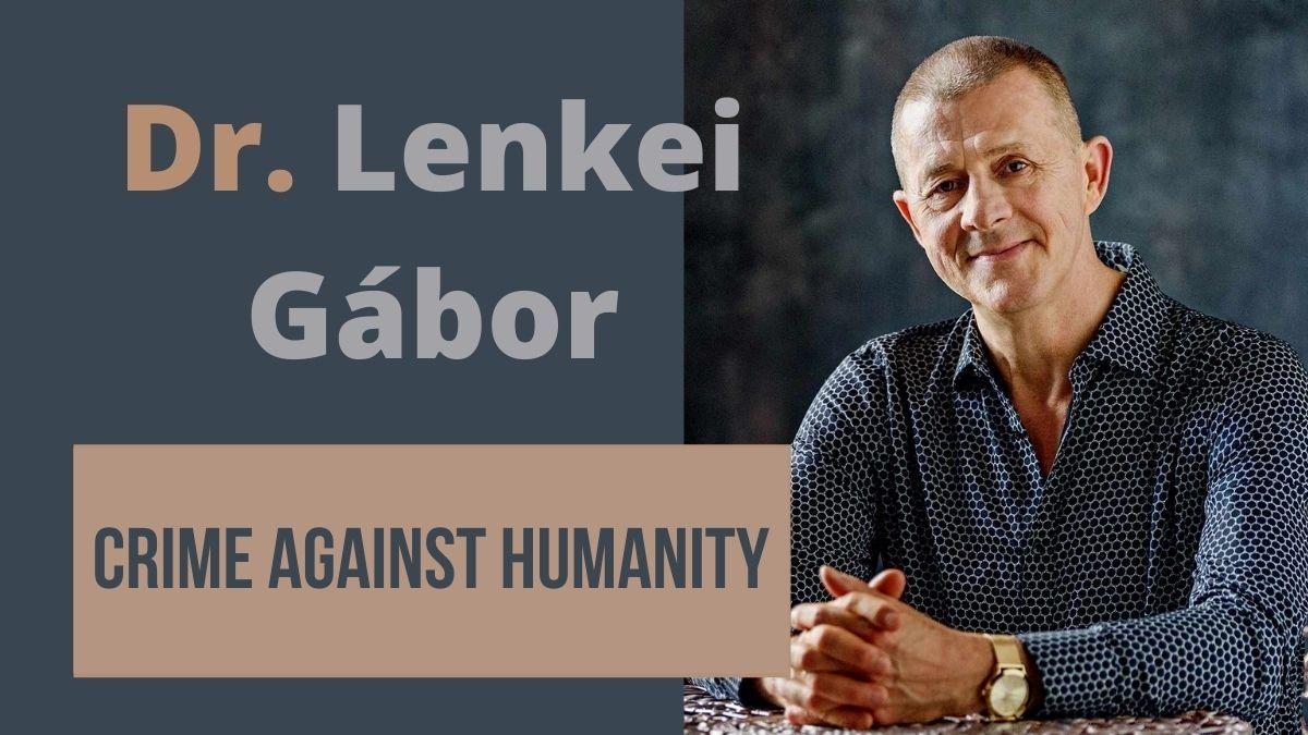 17-09 Dr. Lenkei Gábor – Crime against Humanity